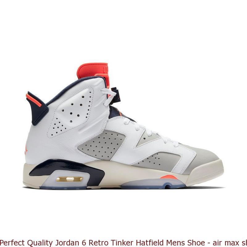 d51ba5454d54 Perfect Quality Jordan 6 Retro Tinker Hatfield Mens Shoe – air max shoes  online ...