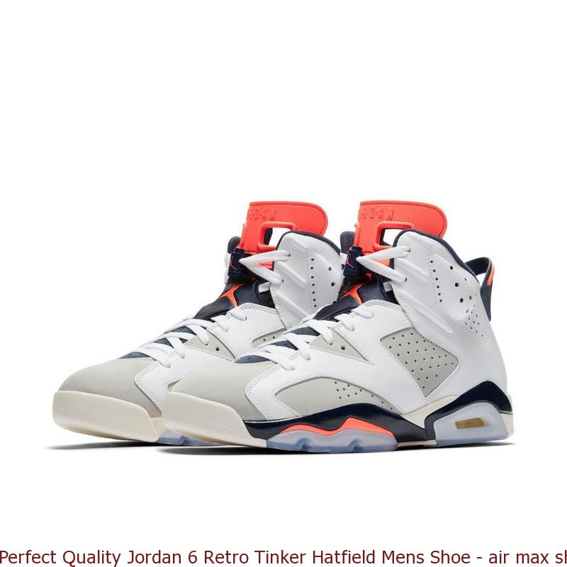 detailed look 8d139 889f9 Perfect Quality Jordan 6 Retro Tinker Hatfield Mens Shoe - air max shoes  online store - Q0306